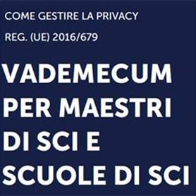VADEMECUM PRIVACY PER MAESTRI DI SCI E SCUOLE DI SCI
